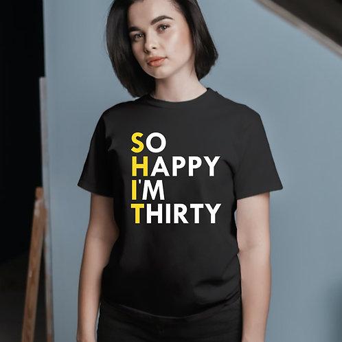 I Am Thirty Tshirt