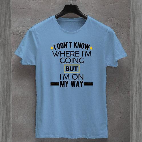 I am on my way Tshirt