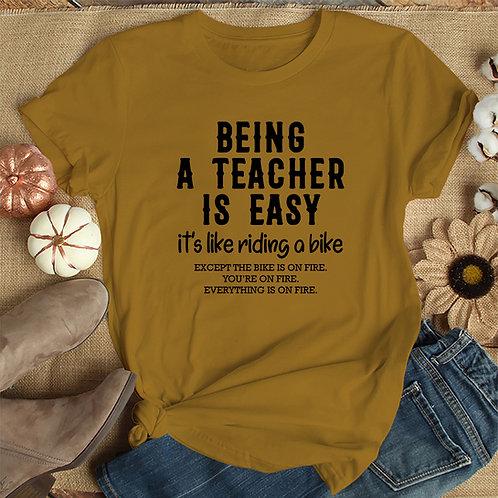 Being a Teacher Tshirt