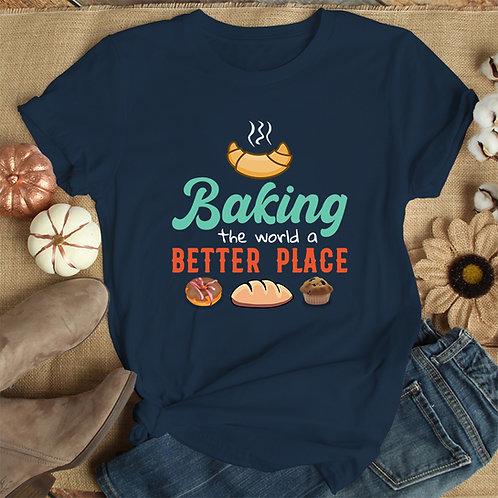 Baking World Better Place Women Premium Tshirt (Unisex Fit)