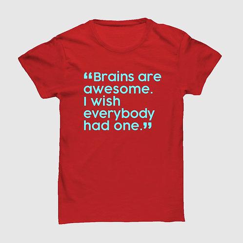 Brains are Awesome Tshirt