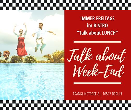 Bistro Talk about LUNCH_Freitag Talk abo