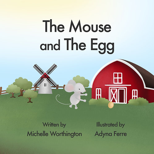 The Mouse and The Egg