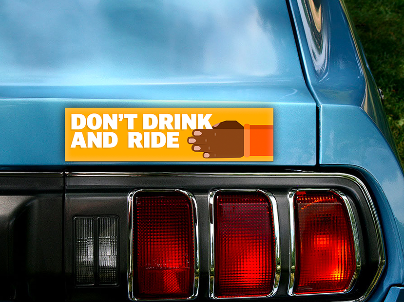 Don't Drink and Ride Bumper Sticker