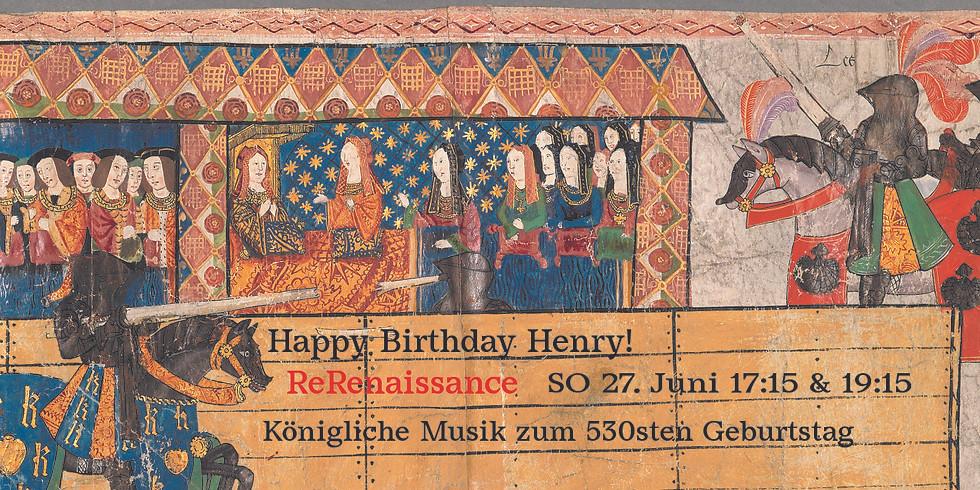 ReRen 27. Juni 17:15  Happy Birthday, Henry!  Konzert mit Publikum