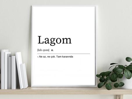 Lagom ve Jante Yasası'nın 10 Kuralı