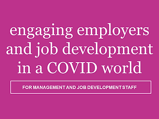Engaging Employers and Job Development in a COVID World