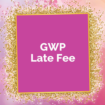 GWP Programs Late Fee