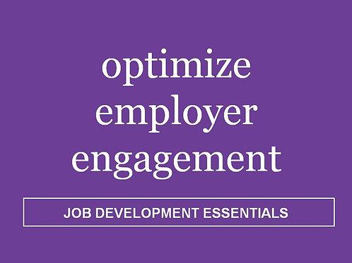 Optimize Employer Engagement