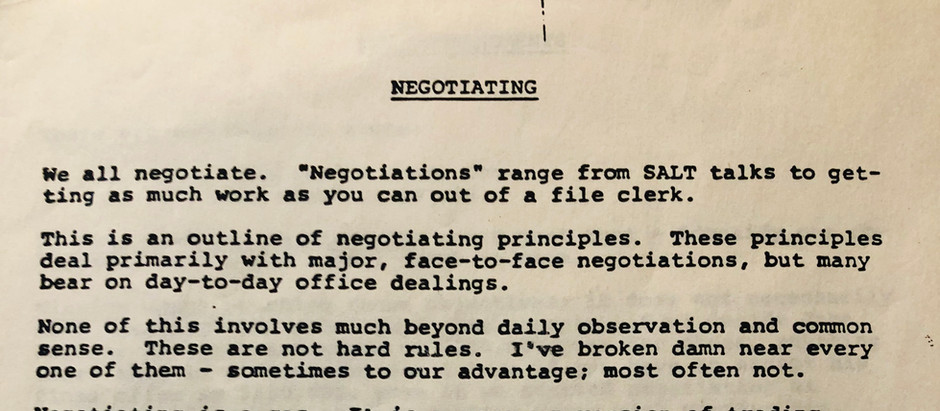 Negotiate! everything that you do depends upon it.