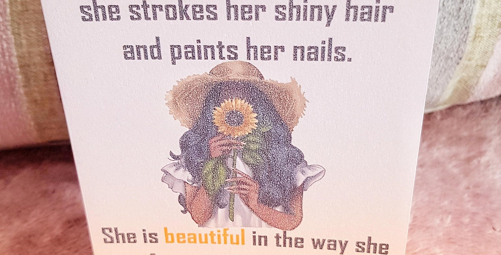 Card of Encouragement; She is beautiful..
