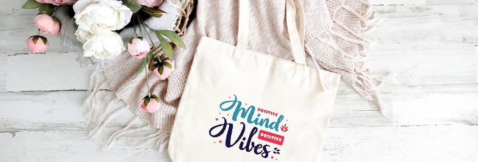 Tote Bag; Positive Mindset, Positive Vibes