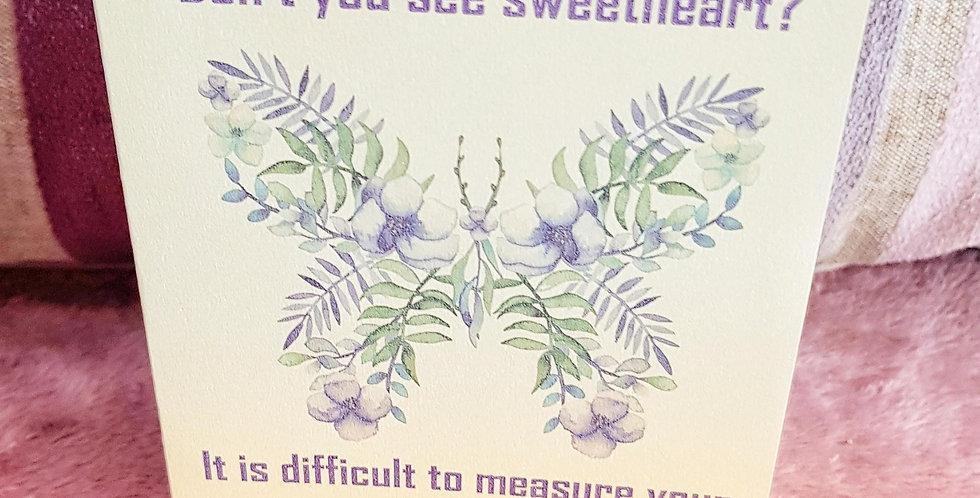 Card of Encouragement; Unmeasurable Worth