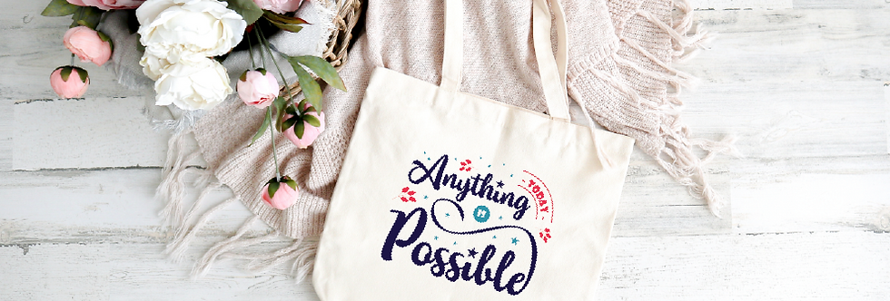 Tote Bag; Anything is possible