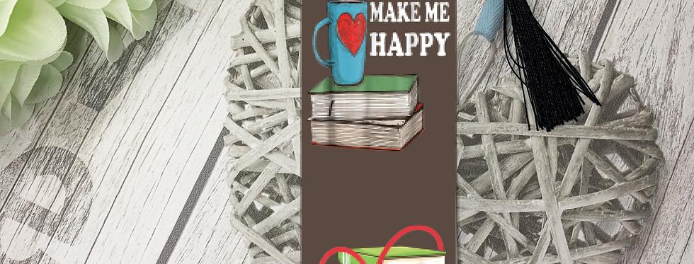 Bookmark; Books Make Me Happy