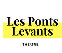 les-ponts-levants-theatre test.jpg
