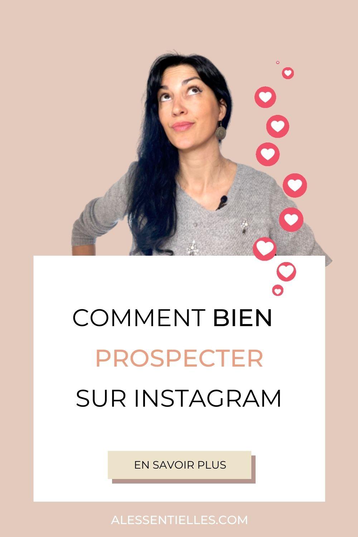 Comment bien prospecter sur Instagram