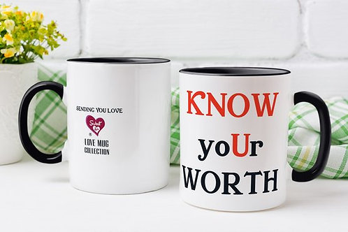 'Know yoUr Worth' LoveMug