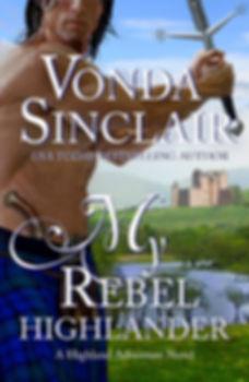 My Rebel Highlander-Vonda Sinclair