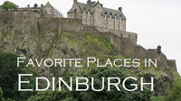 My Top 5 Favorite Places in Edinburgh