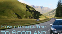 How to Plan a Trip to Scotland Pt. 1