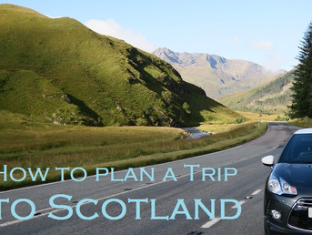 How to Plan a Trip to Scotland Pt. 1