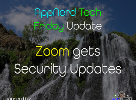 AppNerd Tech Friday Updates