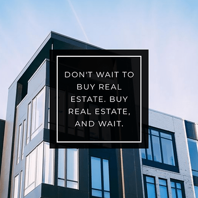 Don't-wait-to-buy-Real-Estate-Quote-Grap