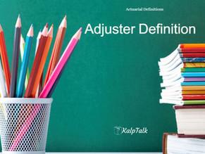Adjuster definition