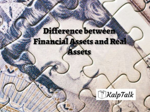 Difference between Financial Assets and Real Assets