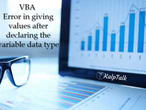 VBA Error in giving values after declaring the variable data type