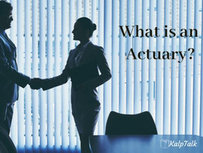 What is an Actuary?