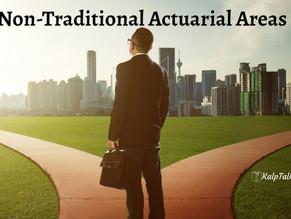 Non-Traditional Actuarial Areas
