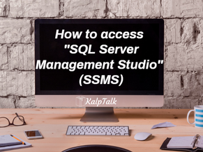 "How to access ""SQL Server Management Studio""  (SSMS)"
