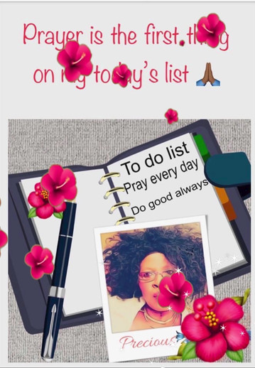 Prayer is the first thing on my to do list