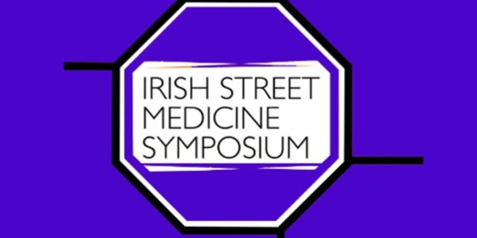 6th Irish Street Medicine Symposium 2020