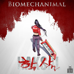 Review: Haksal (학살) - Biomechanimal single