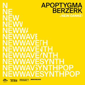 Recent release - Apoptygma Berzerk - Nein Danke! EP