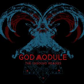 Album release - God Module - The unsound remixes