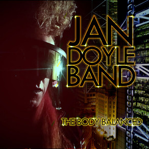 EXCLUSIVE early listen: Jan Doyle Band - 'The body balanced' EP