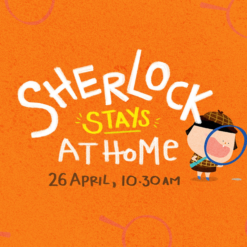 Sherlock STAYS at Home (#BuySingLit)
