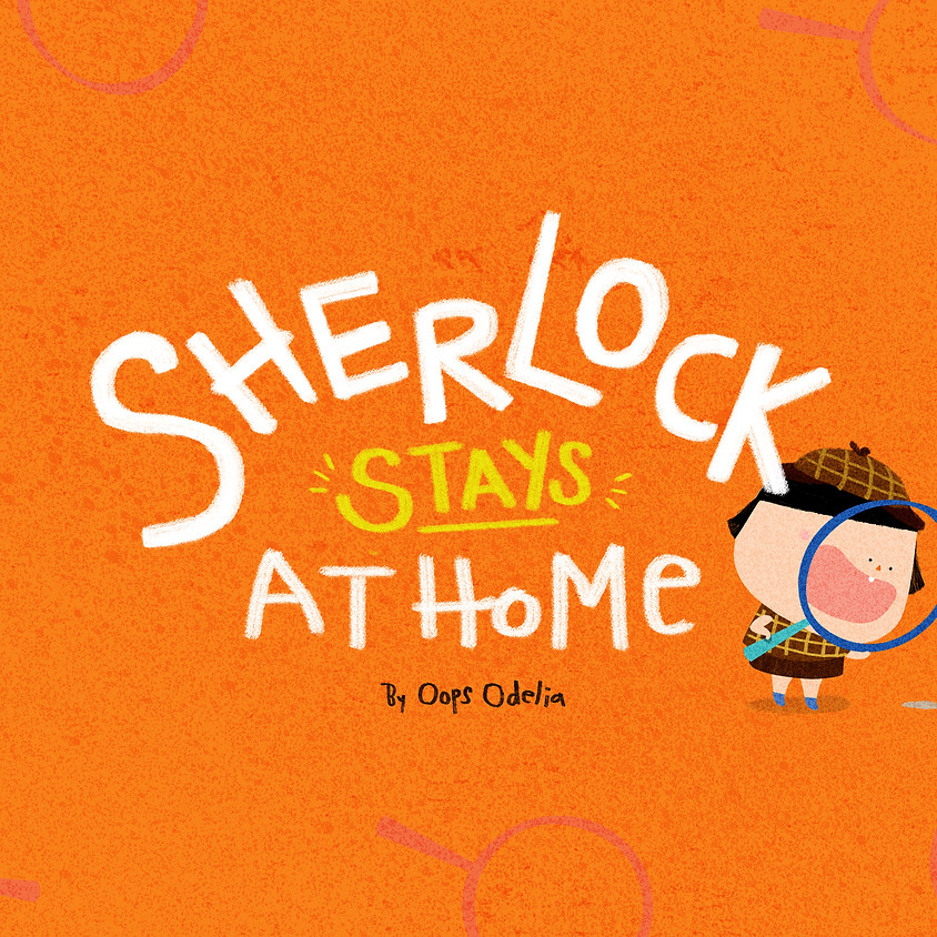 Sherlock STAYS at Home (By invite only)