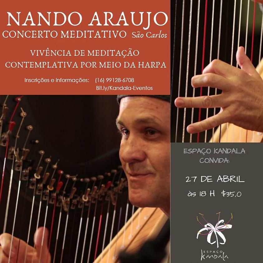 Concerto Meditativo com Harpa Céltica, com Nando Araújo