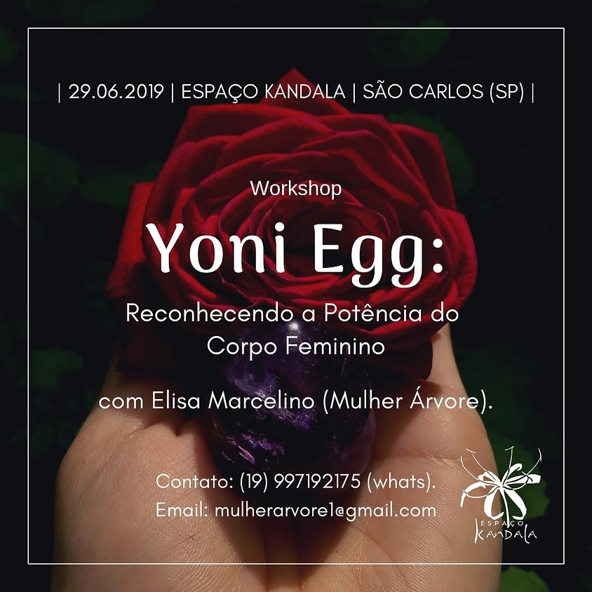Yoni Egg: Reconhecendo a Potencia do Corpo Feminino