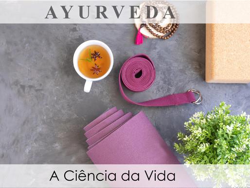 Ayurveda - A Ciência da Vida