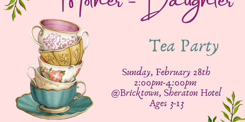 Mother-Daughter Tea Party