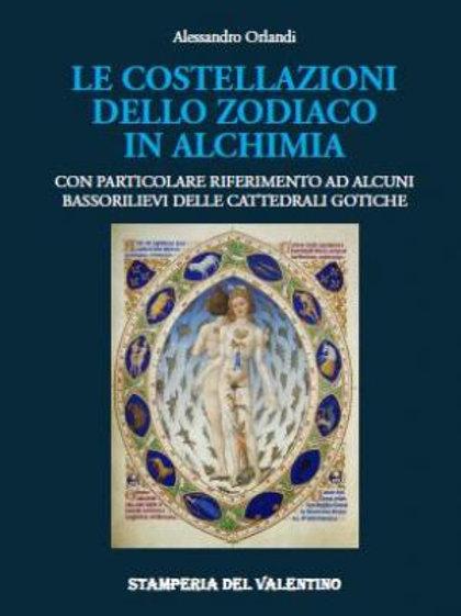 Le Costellazioni dello Zodiaco in Alchimia - Alessandro Orlandi
