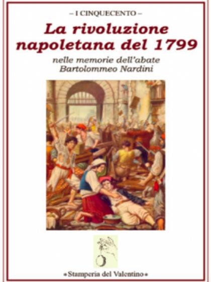 La Rivoluzione napoletana del 1799 - Bartolomeo Nardini
