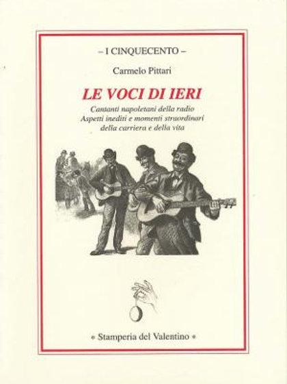 Le voci di ieri - Carmelo Pittari