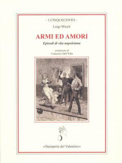 Armi ed Amori - Luigi Miceli